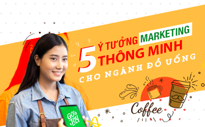 5 y tuong marketing cho nganh do uong